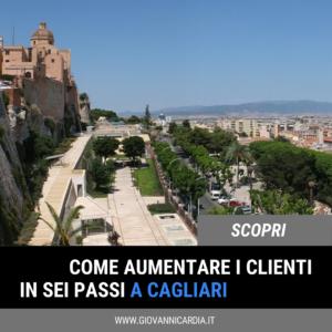 Aumenta i clienti e promuovi la tua impresa online a Cagliari